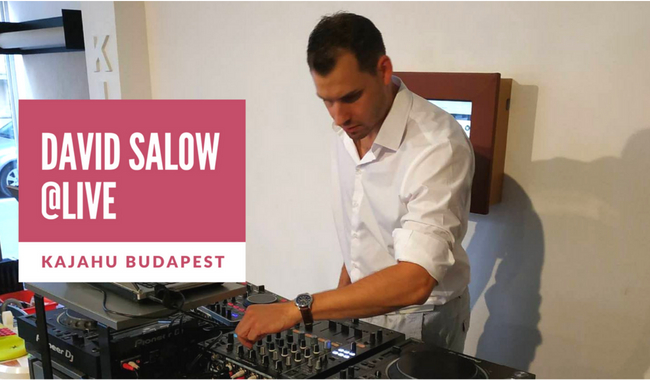KAJAHU Budapest David Salow mix