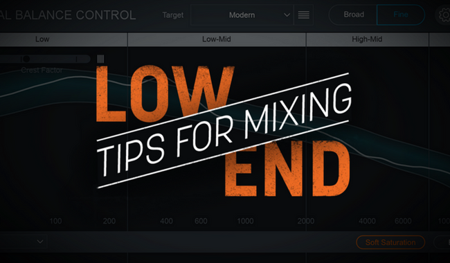 7 Tips for Mixing the Low End